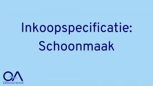 Inkoopspecificatie Schoonmaak