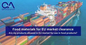 Food materials for EU market clearance