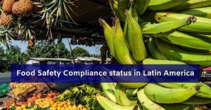 Food Safety Latin America
