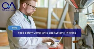 Food Safety Compliance and Systems Thinking